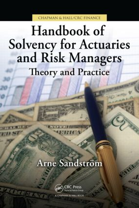 Handbook of Solvency for Actuaries and Risk Managers: Theory and Practice book cover