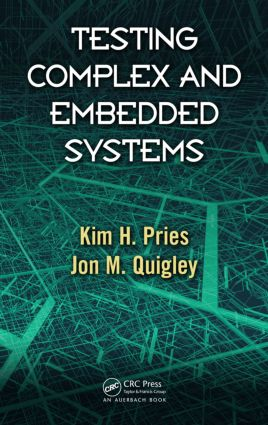 Testing Complex and Embedded Systems: 1st Edition (Hardback) book cover