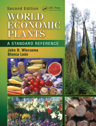 World Economic Plants: A Standard Reference, Second Edition, 2nd Edition (Hardback) book cover