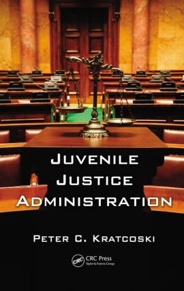 Juvenile Justice Administration book cover