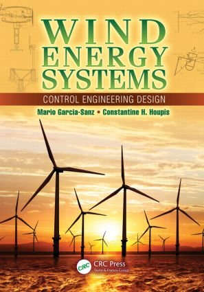 Wind Energy Systems: Control Engineering Design (Hardback) book cover