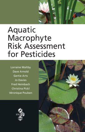 Aquatic Macrophyte Risk Assessment for Pesticides: 1st Edition (Hardback) book cover