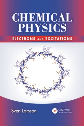 Chemical Physics: Electrons and Excitations, 1st Edition (Paperback) book cover