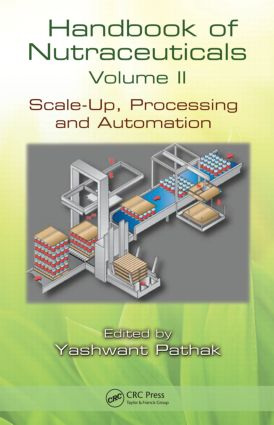 Handbook of Nutraceuticals Volume II: Scale-Up, Processing and Automation, 1st Edition (Paperback) book cover