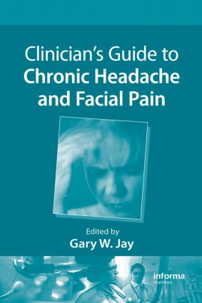 Clinician's Guide to Chronic Headache and Facial Pain book cover