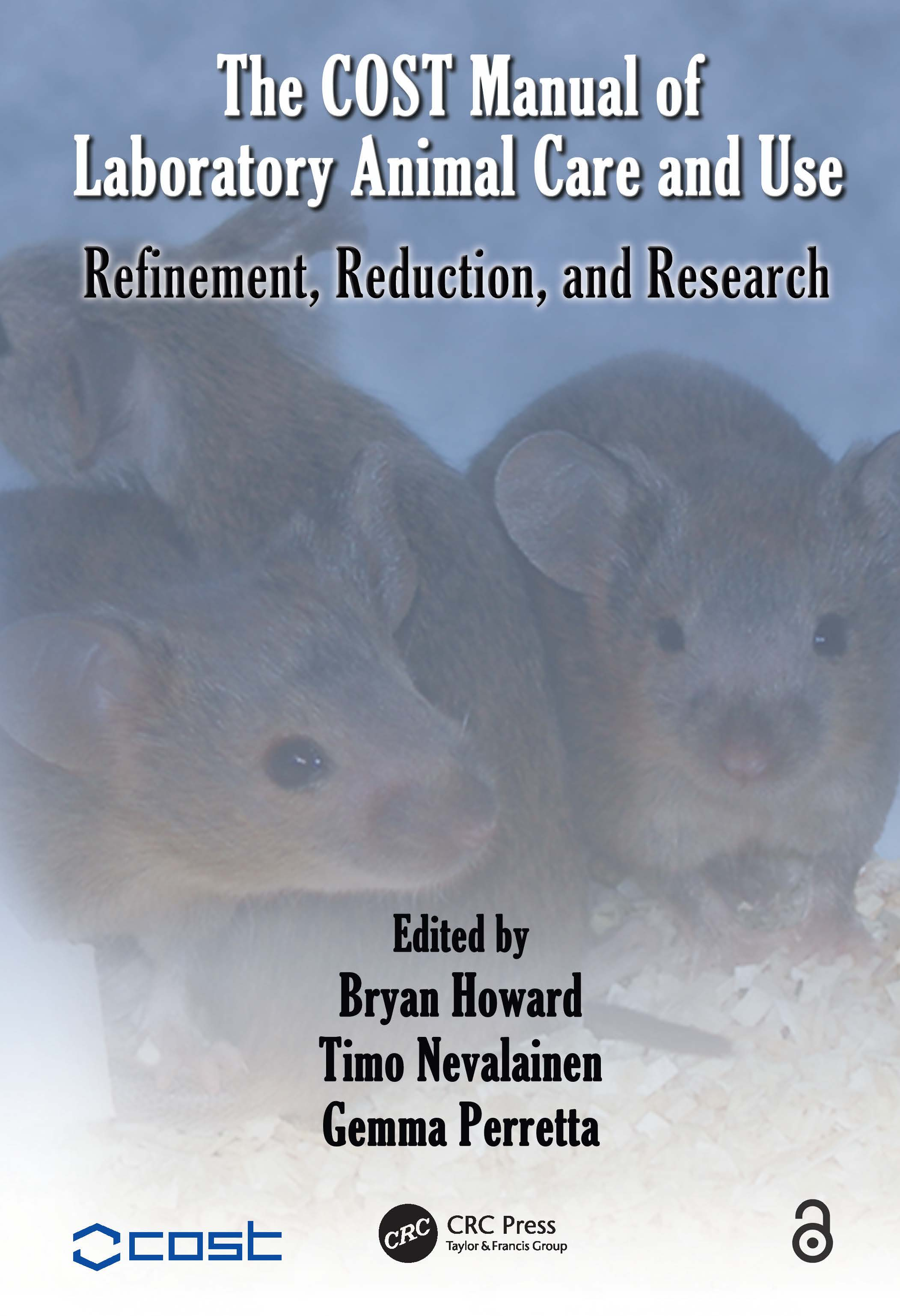 The COST Manual of Laboratory Animal Care and Use: Refinement, Reduction, and Research, 1st Edition (Hardback) book cover