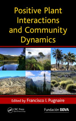 Positive Plant Interactions and Community Dynamics (Hardback) book cover