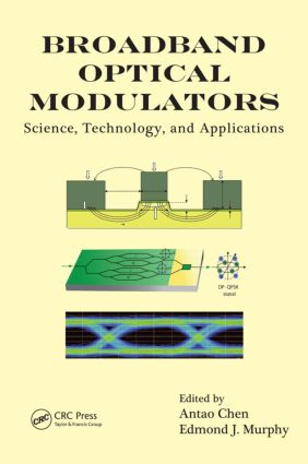 Broadband Optical Modulators: Science, Technology, and Applications, 1st Edition (Hardback) book cover