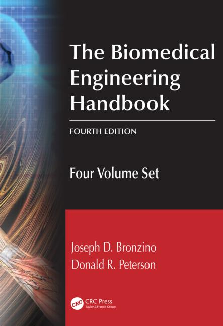 The Biomedical Engineering Handbook, Fourth Edition: Four Volume Set, 4th Edition (Hardback) book cover