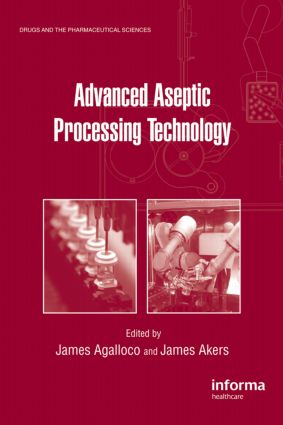 Advanced Aseptic Processing Technology: 1st Edition (Hardback) book cover