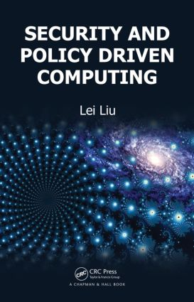 Security and Policy Driven Computing: 1st Edition (Hardback) book cover