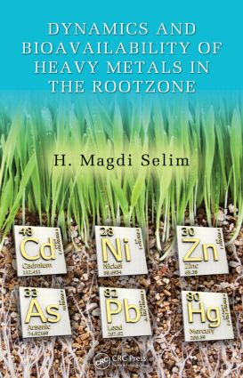 Dynamics and Bioavailability of Heavy Metals in the Rootzone book cover