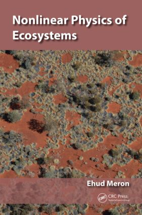 Nonlinear Physics of Ecosystems: 1st Edition (Hardback) book cover