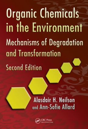 Organic Chemicals in the Environment: Mechanisms of Degradation and Transformation, Second Edition, 2nd Edition (Hardback) book cover