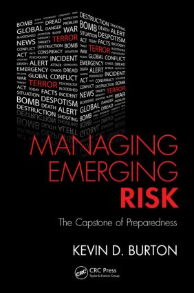 Managing Emerging Risk: The Capstone of Preparedness book cover