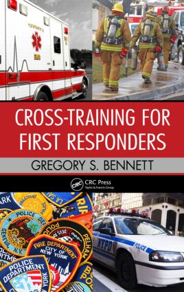 Cross-Training for First Responders: 1st Edition (Hardback) book cover
