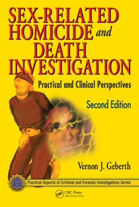 Sex-Related Homicide and Death Investigation: Practical and Clinical Perspectives, Second Edition book cover
