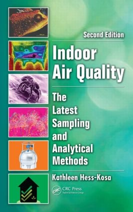 Indoor Air Quality: The Latest Sampling and Analytical Methods, Second Edition, 2nd Edition (Hardback) book cover