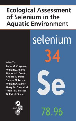 Ecological Assessment of Selenium in the Aquatic Environment (Hardback) book cover