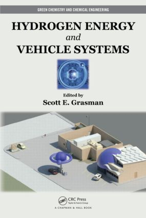 Hydrogen Energy and Vehicle Systems: 1st Edition (Hardback) book cover