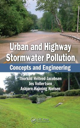 Urban and Highway Stormwater Pollution: Concepts and Engineering, 1st Edition (Hardback) book cover