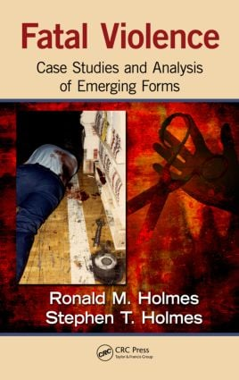 Fatal Violence: Case Studies and Analysis of Emerging Forms (Hardback) book cover