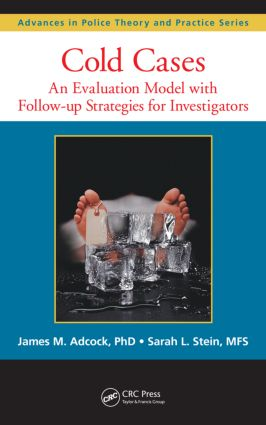 Cold Cases: An Evaluation Model with Follow-up Strategies for Investigators book cover