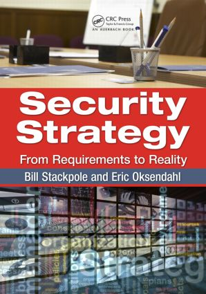Security Strategy: From Requirements to Reality, 1st Edition (Paperback) book cover