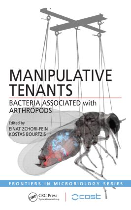 Manipulative Tenants: Bacteria Associated with Arthropods, 1st Edition (Hardback) book cover