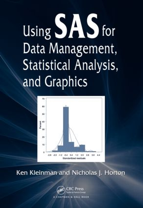 Using SAS for Data Management, Statistical Analysis, and Graphics: 1st Edition (Paperback) book cover