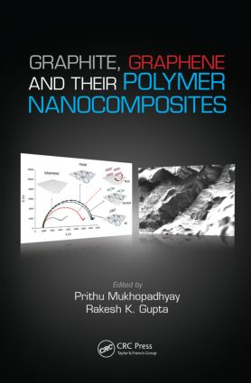Graphite, Graphene, and Their Polymer Nanocomposites: 1st Edition (Hardback) book cover
