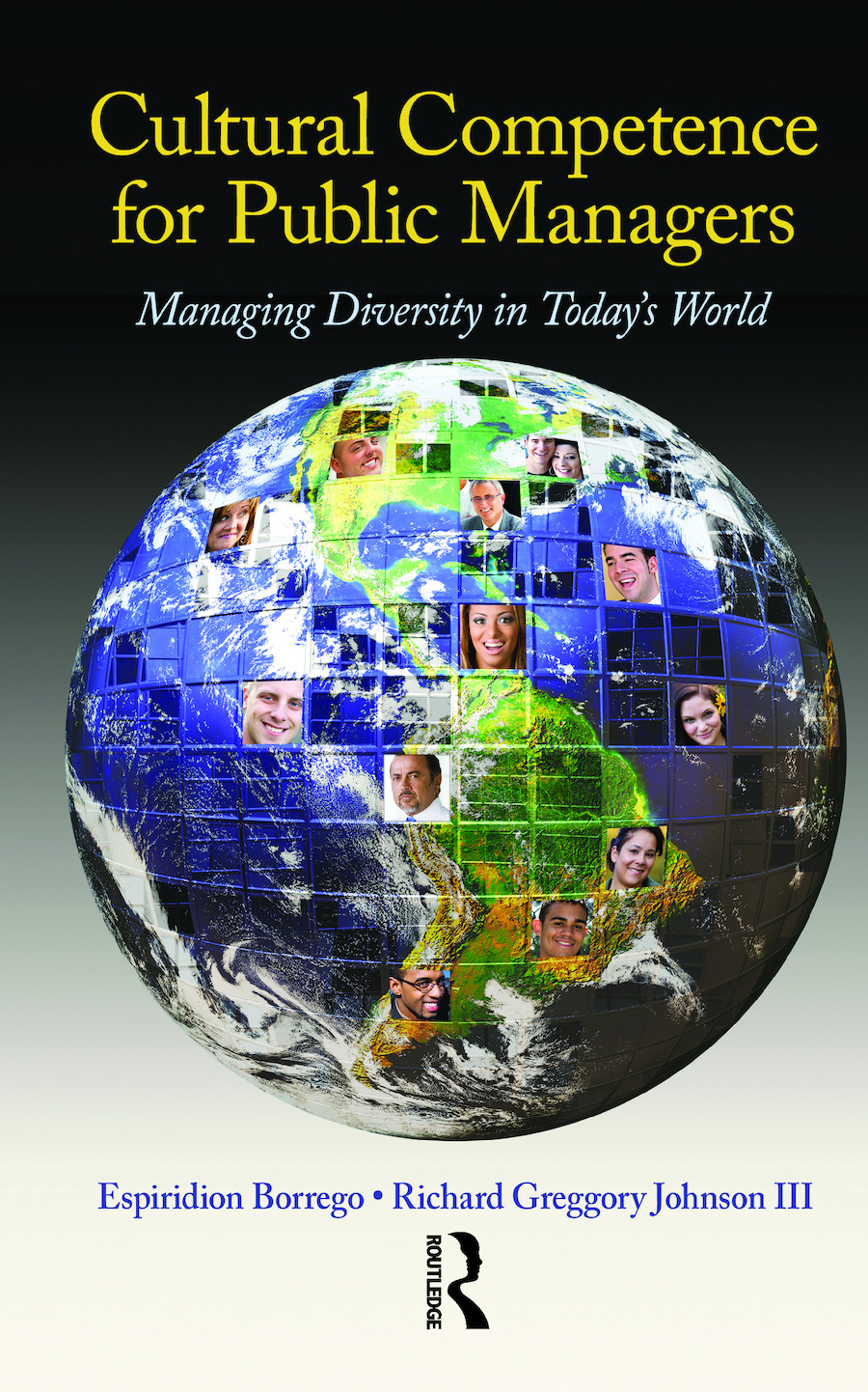Cultural Competence for Public Managers: Managing Diversity in Today' s World, 1st Edition (Hardback) book cover