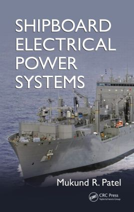 Shipboard Electrical Power Systems: 1st Edition (Hardback) book cover