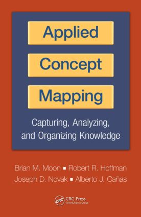 Applied Concept Mapping: Capturing, Analyzing, and Organizing Knowledge (Hardback) book cover