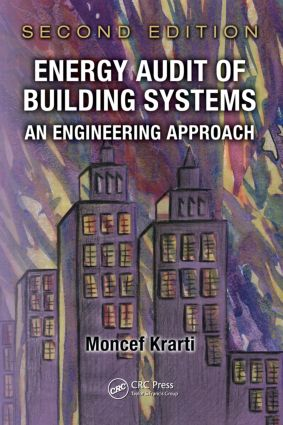 Energy Audit of Building Systems: An Engineering Approach, Second Edition, 2nd Edition (Hardback) book cover