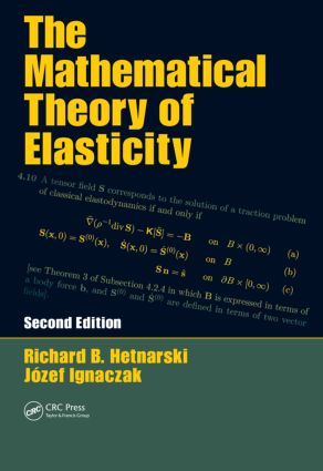 The Mathematical Theory of Elasticity: 2nd Edition (Hardback) book cover