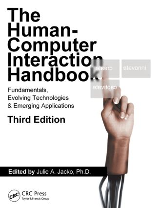 Human Computer Interaction Handbook: Fundamentals, Evolving Technologies, and Emerging Applications, Third Edition book cover