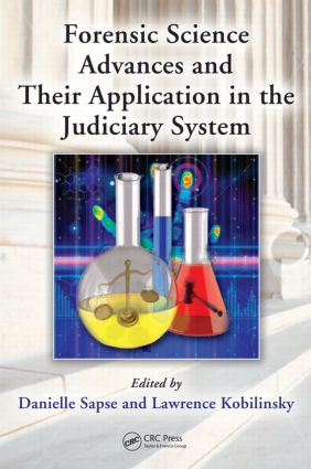 Forensic Science Advances and Their Application in the Judiciary System: 1st Edition (Hardback) book cover