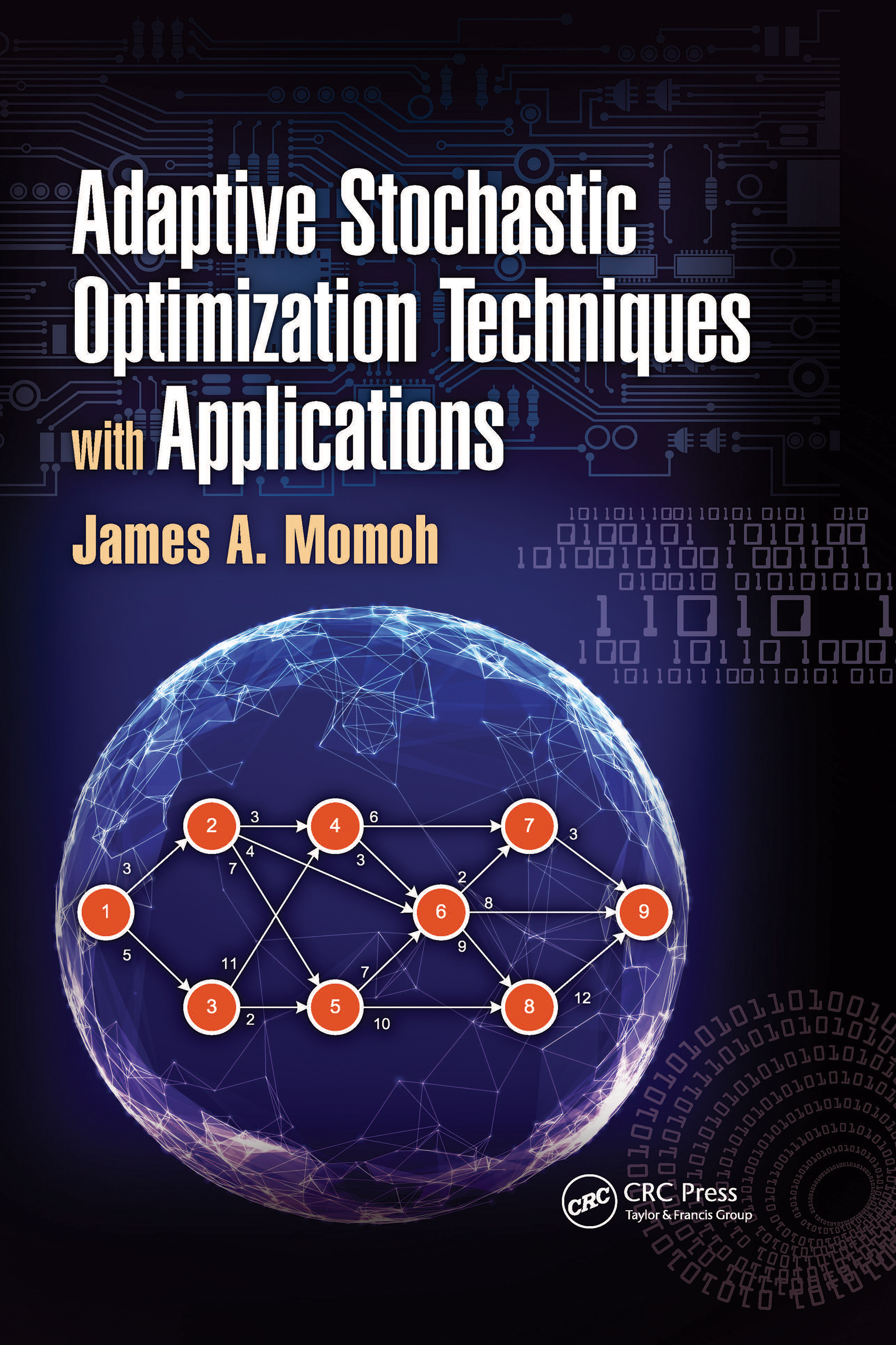 Adaptive Stochastic Optimization Techniques with Applications: 1st Edition (Hardback) book cover