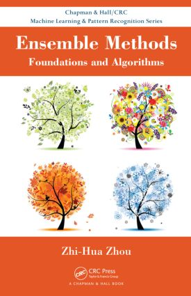 Ensemble Methods: Foundations and Algorithms book cover