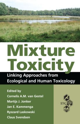 Mixture Toxicity: Linking Approaches from Ecological and Human Toxicology, 1st Edition (Hardback) book cover