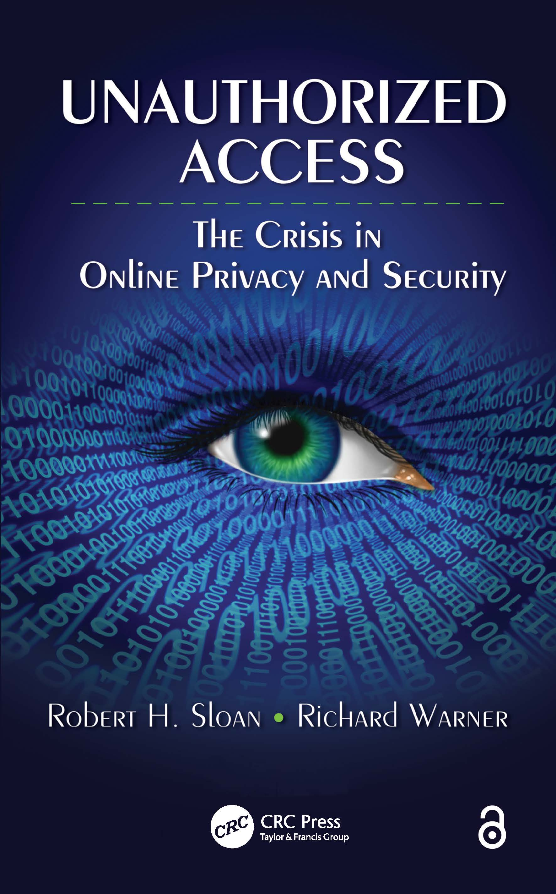 Unauthorized Access: The Crisis in Online Privacy and Security (Paperback) book cover