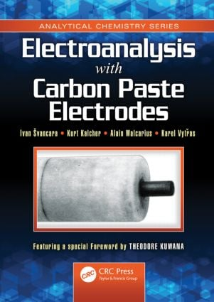 Electroanalysis with Carbon Paste Electrodes: 1st Edition (Hardback) book cover