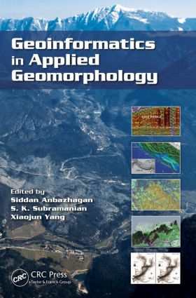 Geoinformatics in Applied Geomorphology: 1st Edition (Hardback) book cover