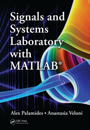 Signals and Systems Laboratory with MATLAB: 1st Edition (Hardback) book cover