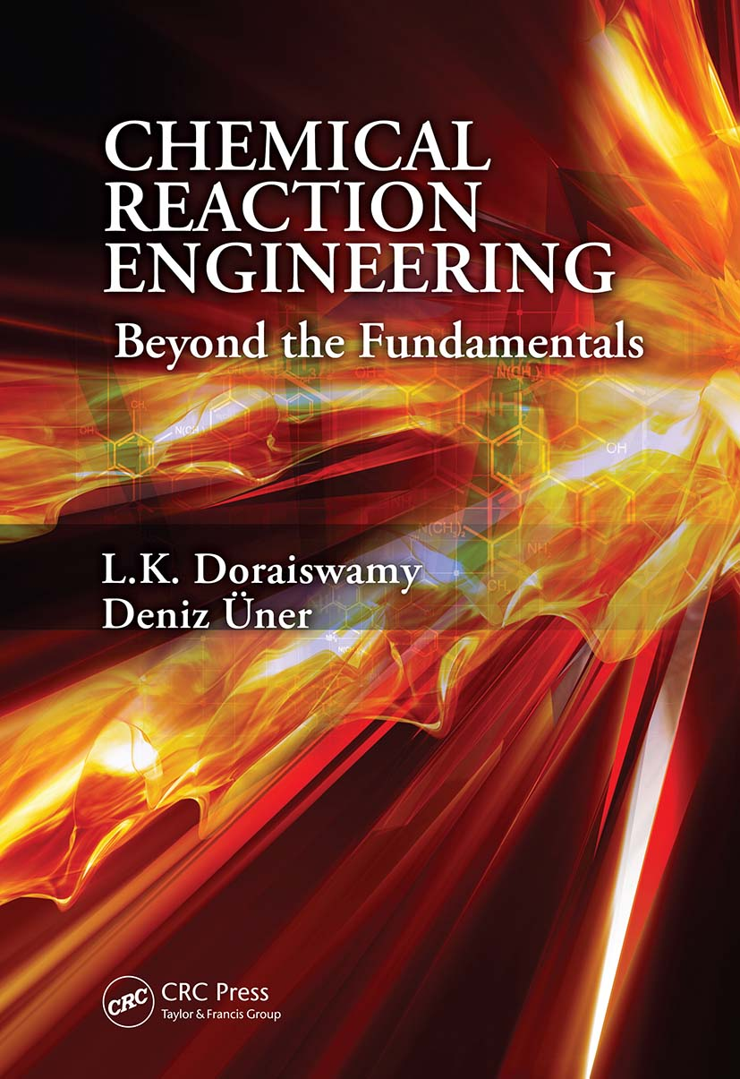 Chemical Reaction Engineering: Beyond the Fundamentals, 1st Edition (Hardback) book cover