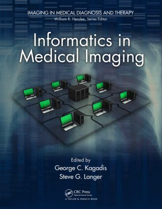 Informatics in Medical Imaging: 1st Edition (Hardback) book cover