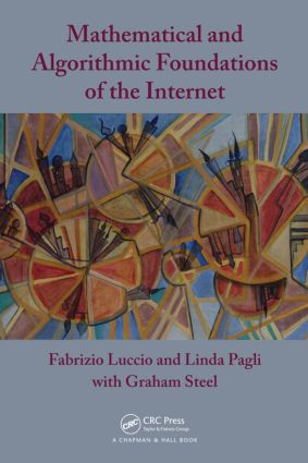 Mathematical and Algorithmic Foundations of the Internet book cover