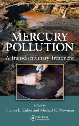 Mercury Pollution: A Transdisciplinary Treatment (Hardback) book cover