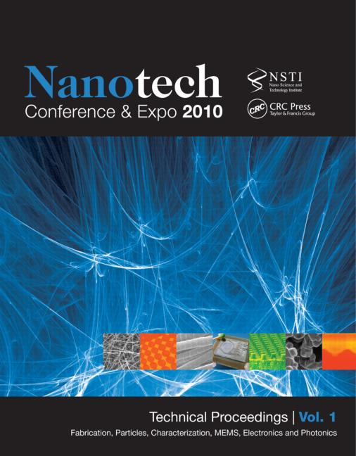 Nanotechnology 2010: Fabrication, Particles, Characterization, MEMs, Electronics and Photonics; Technical Proceedings of the 2010 NSTI Nanotechnology Conference and Expo (Volume 1), 1st Edition (Paperback) book cover